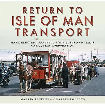 Return to Isle of Man Transport - Manx Electric - Snaefell & the B