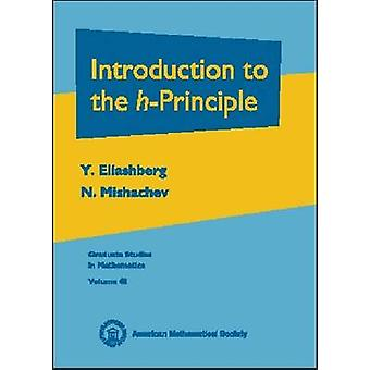 Introduction to the H-principle by Yakov Eliashberg - N. Mishachev -
