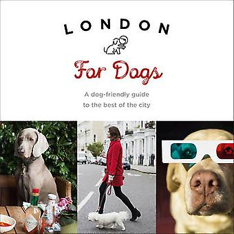 London For Dogs by Sarah Guy
