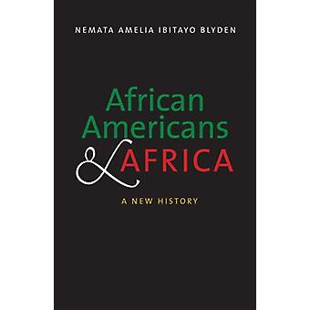 African Americans and Africa by Nemata Blyden