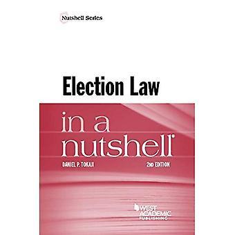 Election Law in a Nutshell (Nutshell Series)