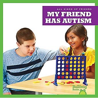 My Friend Has Autism by Kaitlyn Duling