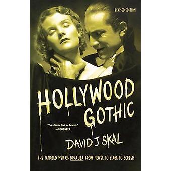 Hollywood Gothic by Skal & David J.