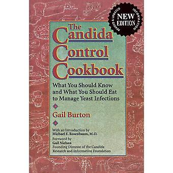 Candida Control Cookbook by Burton & Gail