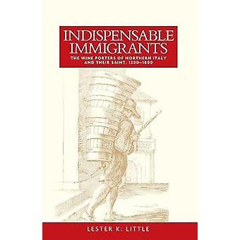 Uunnværlige innvandrere av Lester Little