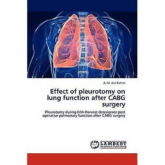 Effetto della Pleurotomia sulla funzione polmonare dopo la chirurgia della cabg di A M Asif Rahim