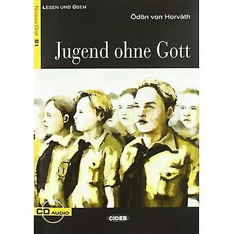 Jugend Ohne Gott - Livre et CD (Lesen Und Uben, Niveau Zwei)