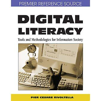 Digital Literacy Tools and Methodologies for Information Society by Rivoltella & Pier Cesare