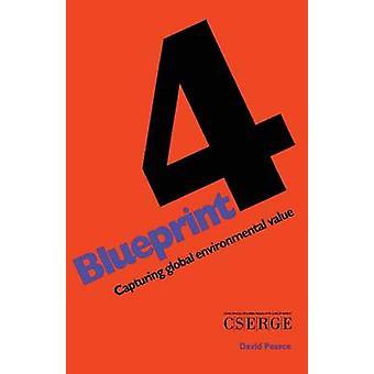 Blueprint 4 kaappaaminen Global Environmental Value pearce & D.W.