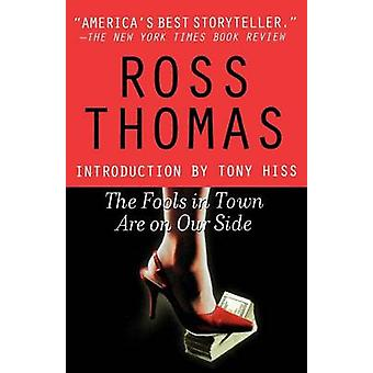 The Fools in Town Are on Our Side by Thomas & Ross