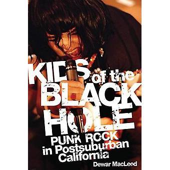 Kids of the Black Hole by Dewar MacLeod