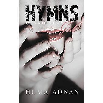 Hymns of a Mountain Girl by Adnan & Huma