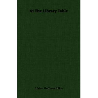 At The Library Table by Joline & Adrian Hoffman
