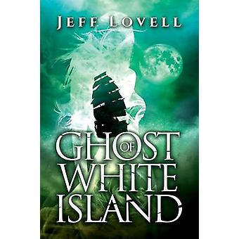 Ghost of White Island by Lovell & Jeff