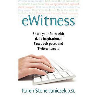 eWitness by Janiczek & Karen Stone