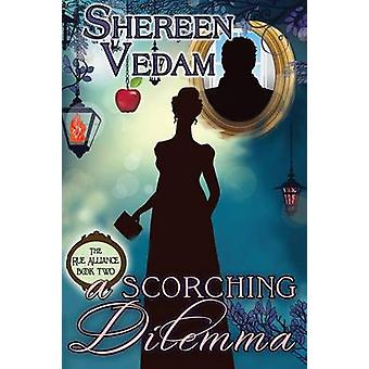 A Scorching Dilemma by Vedam & Shereen