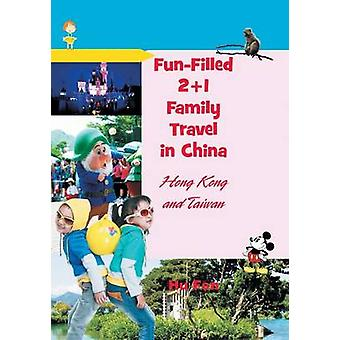 FunFilled 21 Family Travel in China Hong Kong and Taiwan by Fen & Hu