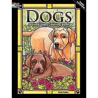Dogs Stained Glass Coloring Book par Ruth Soffer