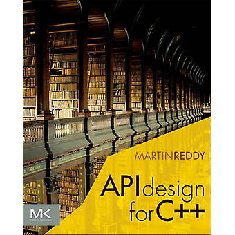 API Design for C++ by Martin Reddy - 9780123850034 Book