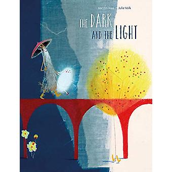 The Dark and the Light by Kerstin Hau - 9780735843851 Book
