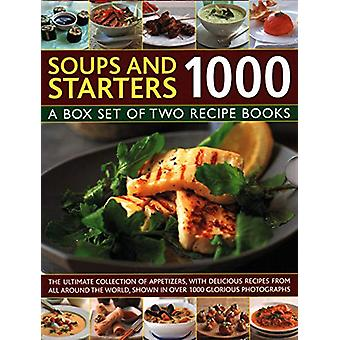 Soups & Starters 1000 - A box set of two recipe books - the ultimat