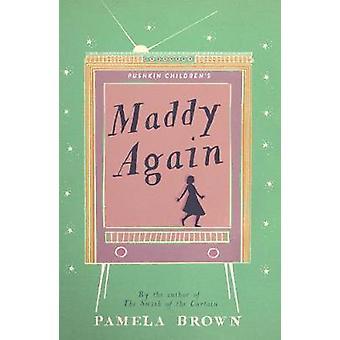 Maddy Again (Blue Door 5) by Pamela Brown - 9781782691938 Book