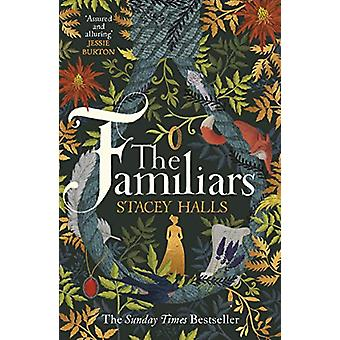 The Familiars - The spellbinding Sunday Times Bestseller and Richard &