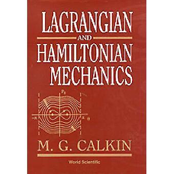 Lagrangian och hamiltonisk mekanik av Melvin G. Calkin - 9789810226