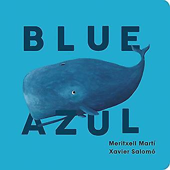 Blue-Azul by Xavier Salomo - 9781423651475 Book