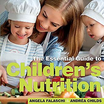 Children's Nutrition - The Essential Guide by Robert Duffy - 978191084