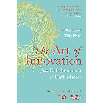The Art of Innovation - From Enlightenment to Dark Matter - as feature