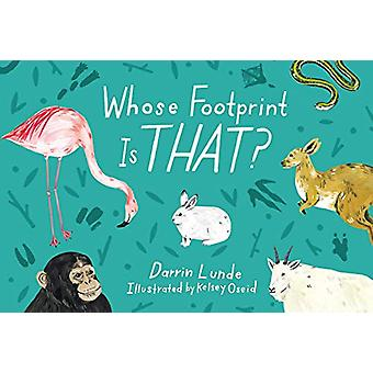 Whose Footprint Is That? by Darrin Lunde - 9781580898348 Book