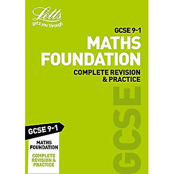 GCSE 9-1 Maths Foundation Complete Revision & Practice (Letts GCS