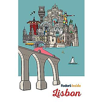 Fodor's Inside Lisbon by Fodor's Inside Lisbon - 9781640971462 Book