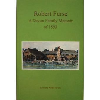 Robert Furse - A Devon Family Memoir of 1593