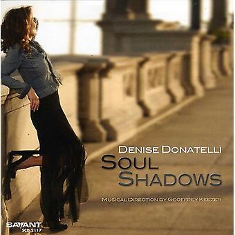 Denise Donatelli - importation USA d'ombres de l'âme [CD]