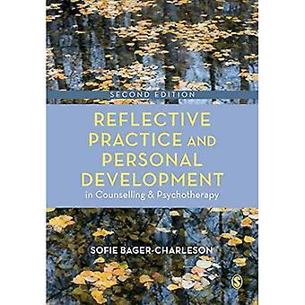 Pohdiskeleva käytäntö ja henkilökohtainen kehitys neuvonnassa ja psykoterapiassa (Neuvonta- ja psykoterapiaharjoittelusarja)