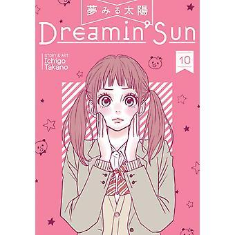 Dreamin Sun Vol. 10 by Takano & Ichigo