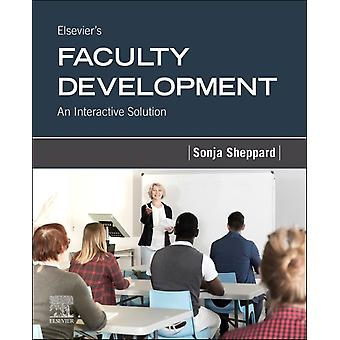Elseviers Faculty Development  An Interactive Solution by Elsevier & Sonja P Sheppard