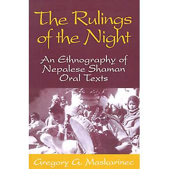 The Rulings of the Night - Ethnography of Nepalese Shaman Oral Texts b