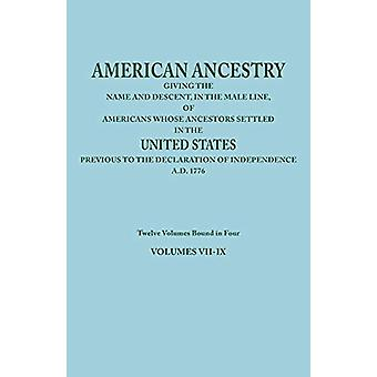 American Ancestry - Giving the Name and Descent - in the Male Line - o