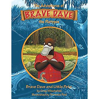 Brave Dave and Little Pete - The Adventures of Brave Dave the Platypus