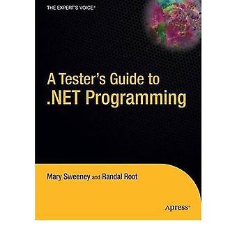 Joe Sweeneyn Tester's Guide to .NET -ohjelmointiopas - 9781590596005 B