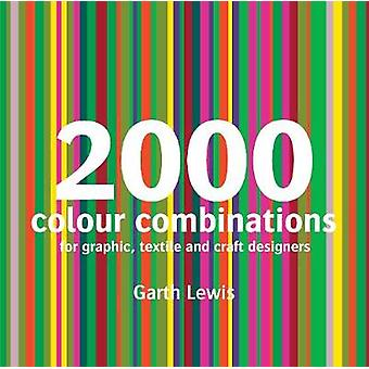 2000 Colour Combinations For Graphic Web Textile and Craft Designers