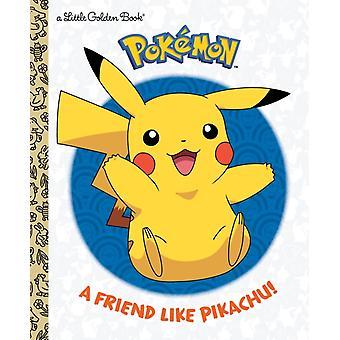Ystävä kuin Pikachu Pokemon, kirjoittanut Rachel Chlebowski & Illustrated by Golden Books