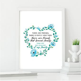Friend Becomes Family Wall Art Print   Best Friendship Gift   A4 w/ White Frame
