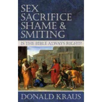 La honte et le essouvent sont la Bible toujours juste