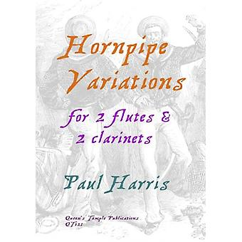 Harris: Hornpipe Variations TWO FLUTES & TWO CLARINETS
