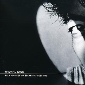 Winston Tong - In a Manner of Speaking (Best of) [CD] USA import