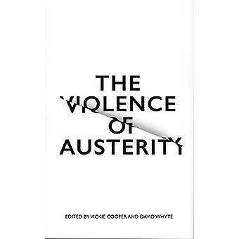 Våld av åtstramning av Vickie Cooper - David Whyte - 9780745399
